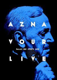 Cover Charles Aznavour - Aznavour Live - Palais des Sports 2015 [DVD]